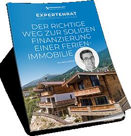 Experten-Ratgeber - Der richtige Weg zur soliden Finanzierung einer Ferienimmobilie